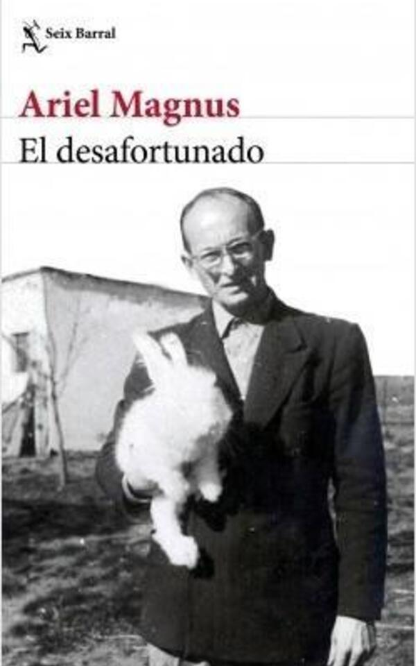 Book: El Desafortunado by Ariel Magnus