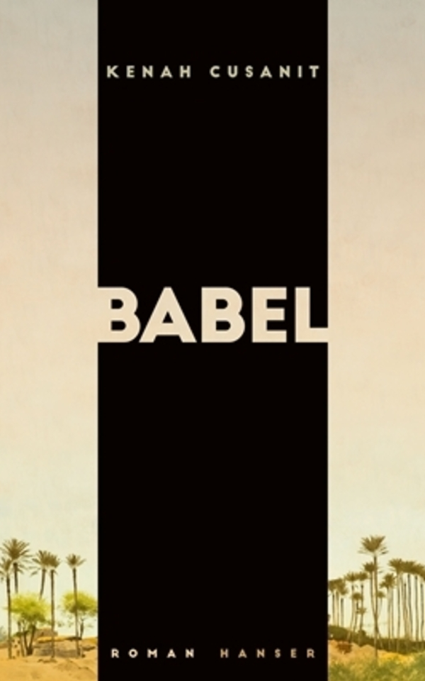Book: Babel by Kenah Cusanit