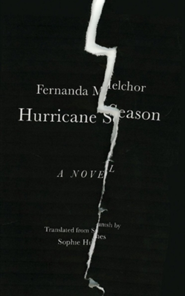 Book: Hurricane Season by Fernanda Melchor