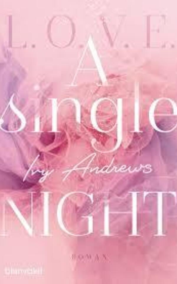 Book: L.O.V.E. - A single night by Ivy  Andrews
