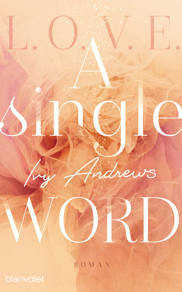 Book: L.O.V.E. - A single word by Ivy  Andrews