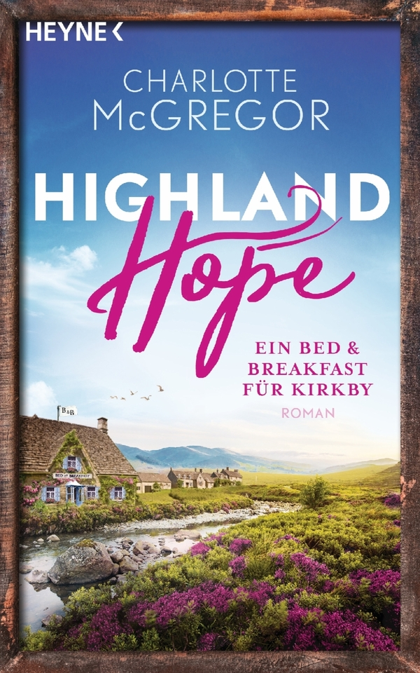 Book: Highland Hope - Ein Bed & Breakfast für Kirkby by Charlotte  McGregor